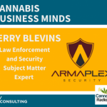 FROM LAW ENFORCEMENT TO SECURITY IN THE CANNABIS INDUSTRY